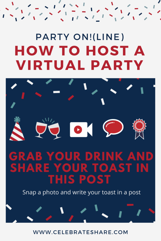 Toast in A Post Virtual Party